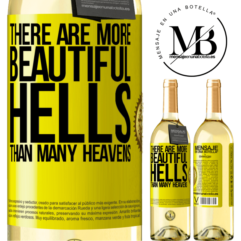 24,95 € Free Shipping | White Wine WHITE Edition There are more beautiful hells than many heavens Yellow Label. Customizable label Young wine Harvest 2020 Verdejo