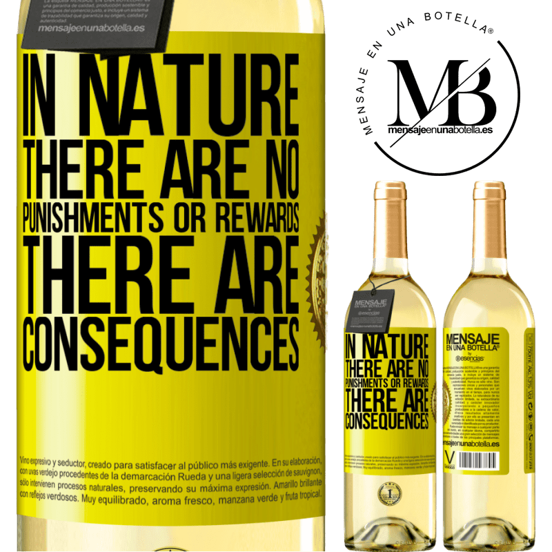 24,95 € Free Shipping | White Wine WHITE Edition In nature there are no punishments or rewards, there are consequences Yellow Label. Customizable label Young wine Harvest 2020 Verdejo