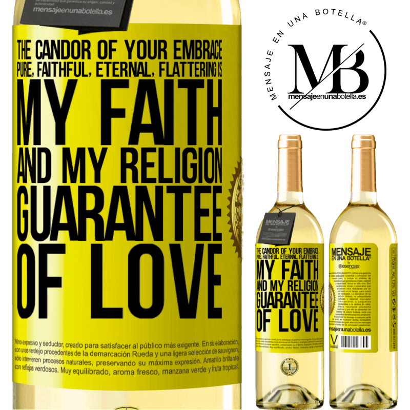 24,95 € Free Shipping | White Wine WHITE Edition The candor of your embrace, pure, faithful, eternal, flattering, is my faith and my religion, guarantee of love Yellow Label. Customizable label Young wine Harvest 2020 Verdejo