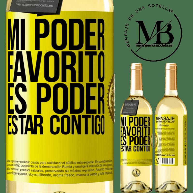 24,95 € Envoi gratuit | Vin blanc Édition WHITE Mon pouvoir préféré est d'être avec toi Étiquette Jaune. Étiquette personnalisable Vin jeune Récolte 2020 Verdejo