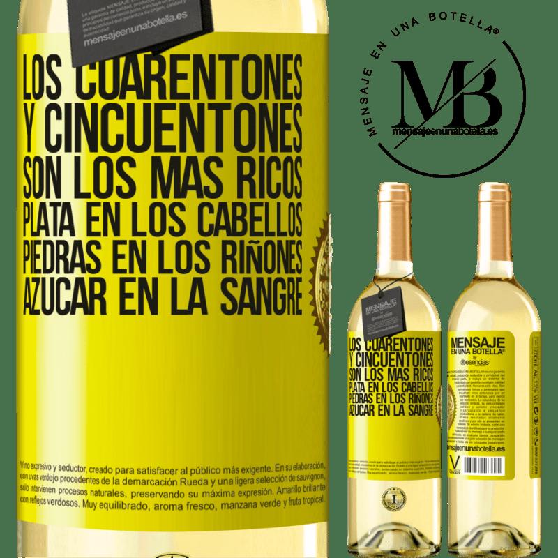 24,95 € Envío gratis   Vino Blanco Edición WHITE Los cuarentones y cincuentones son los más ricos. Plata en los cabellos, piedras en los riñones, azúcar en la sangre Etiqueta Amarilla. Etiqueta personalizable Vino joven Cosecha 2020 Verdejo