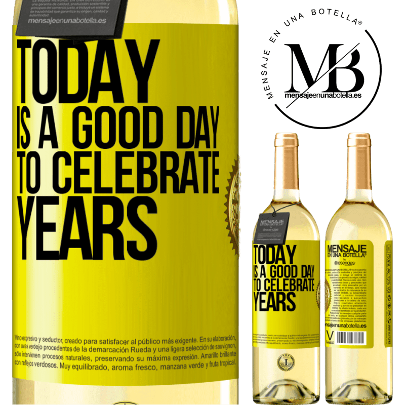 24,95 € Free Shipping | White Wine WHITE Edition Today is a good day to celebrate years Yellow Label. Customizable label Young wine Harvest 2020 Verdejo