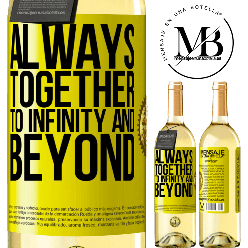 24,95 € Free Shipping   White Wine WHITE Edition Always together to infinity and beyond Yellow Label. Customizable label Young wine Harvest 2020 Verdejo