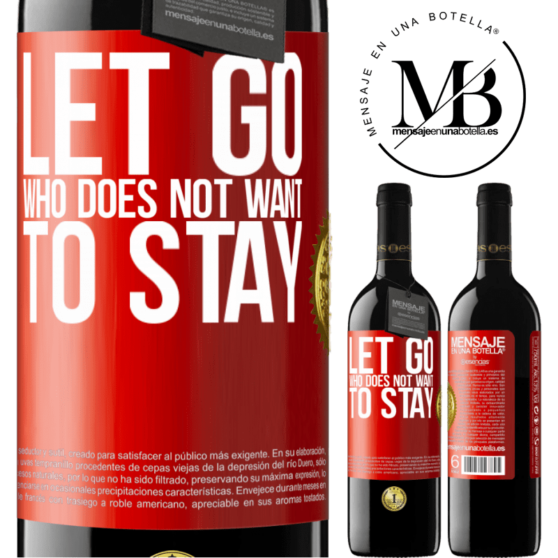 24,95 € Free Shipping | Red Wine RED Edition Crianza 6 Months Let go who does not want to stay Red Label. Customizable label Aging in oak barrels 6 Months Harvest 2018 Tempranillo