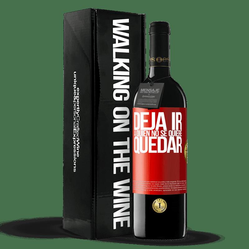 24,95 € Envoi gratuit   Vin rouge Édition RED Crianza 6 Mois Lâchez qui ne veut pas rester Étiquette Rouge. Étiquette personnalisable Vieillissement en fûts de chêne 6 Mois Récolte 2018 Tempranillo