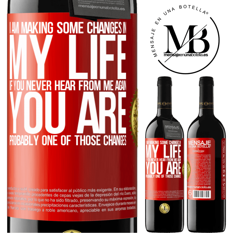 24,95 € Free Shipping | Red Wine RED Edition Crianza 6 Months I am making some changes in my life. If you never hear from me again, you are probably one of those changes Red Label. Customizable label Aging in oak barrels 6 Months Harvest 2018 Tempranillo
