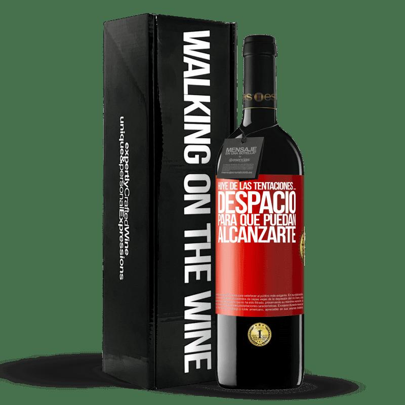 24,95 € Envoi gratuit   Vin rouge Édition RED Crianza 6 Mois Fuyez les tentations ... lentement, pour qu'ils puissent vous atteindre Étiquette Rouge. Étiquette personnalisable Vieillissement en fûts de chêne 6 Mois Récolte 2018 Tempranillo