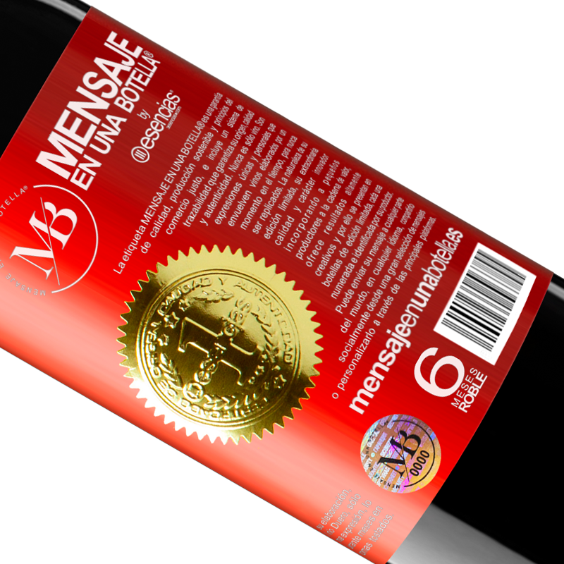 Limited Edition. «We know each other? It is not a question, it is a proposal» RED Edition Crianza 6 Months