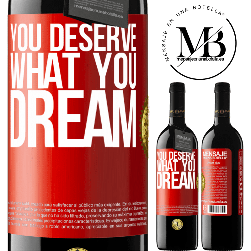 24,95 € Free Shipping | Red Wine RED Edition Crianza 6 Months You deserve what you dream Red Label. Customizable label Aging in oak barrels 6 Months Harvest 2018 Tempranillo