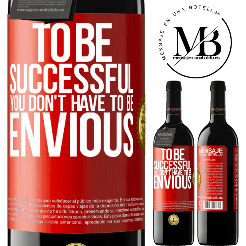 24,95 € Free Shipping | Red Wine RED Edition Crianza 6 Months To be successful you don't have to be envious Red Label. Customizable label Aging in oak barrels 6 Months Harvest 2018 Tempranillo