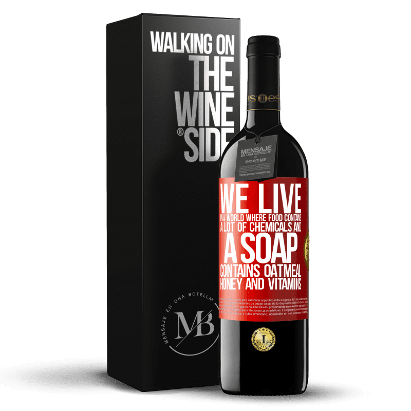 24,95 € Free Shipping | Red Wine RED Edition Crianza 6 Months We live in a world where food contains a lot of chemicals and a soap contains oatmeal, honey and vitamins Red Label. Customizable label Aging in oak barrels 6 Months Harvest 2018 Tempranillo