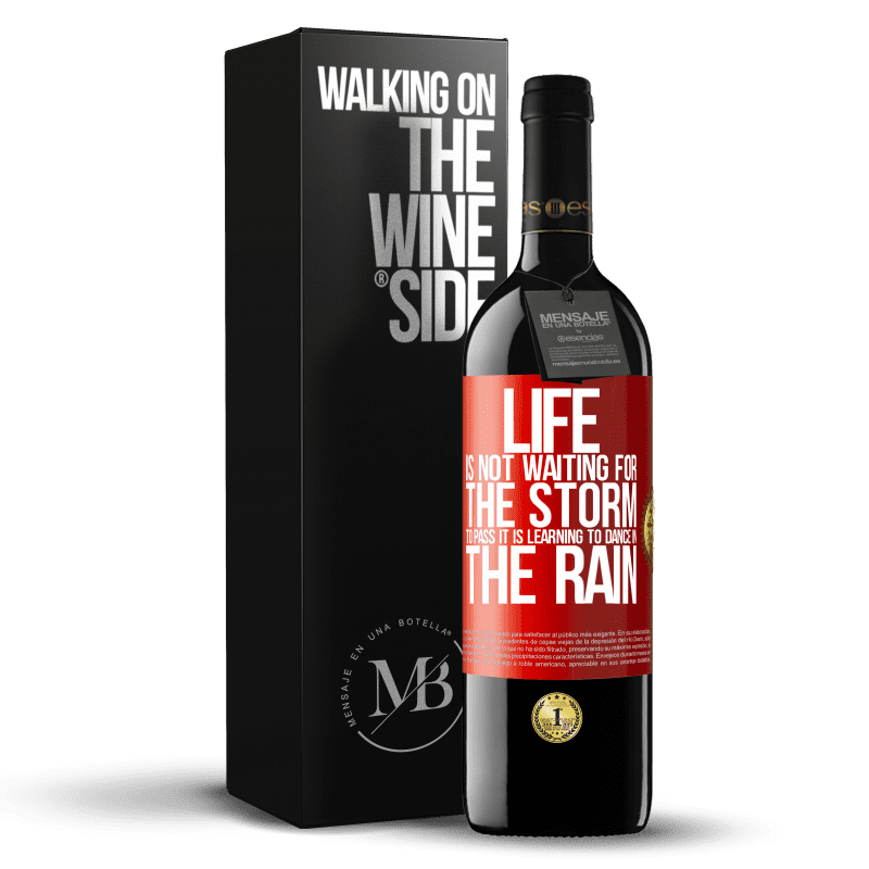 24,95 € Free Shipping | Red Wine RED Edition Crianza 6 Months Life is not waiting for the storm to pass. It is learning to dance in the rain Red Label. Customizable label Aging in oak barrels 6 Months Harvest 2018 Tempranillo