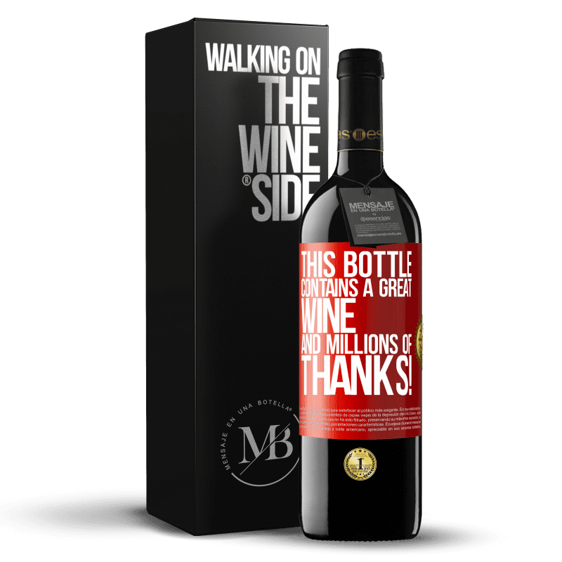 24,95 € Free Shipping | Red Wine RED Edition Crianza 6 Months This bottle contains a great wine and millions of THANKS! Red Label. Customizable label Aging in oak barrels 6 Months Harvest 2018 Tempranillo