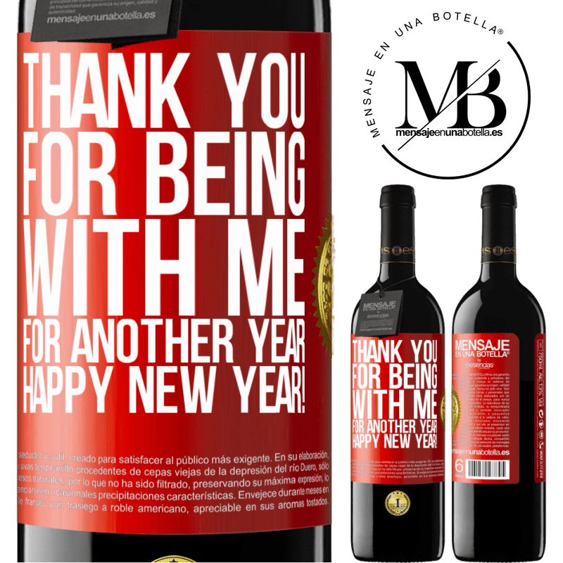 24,95 € Free Shipping | Red Wine RED Edition Crianza 6 Months Thank you for being with me for another year. Happy New Year! Red Label. Customizable label Aging in oak barrels 6 Months Harvest 2018 Tempranillo