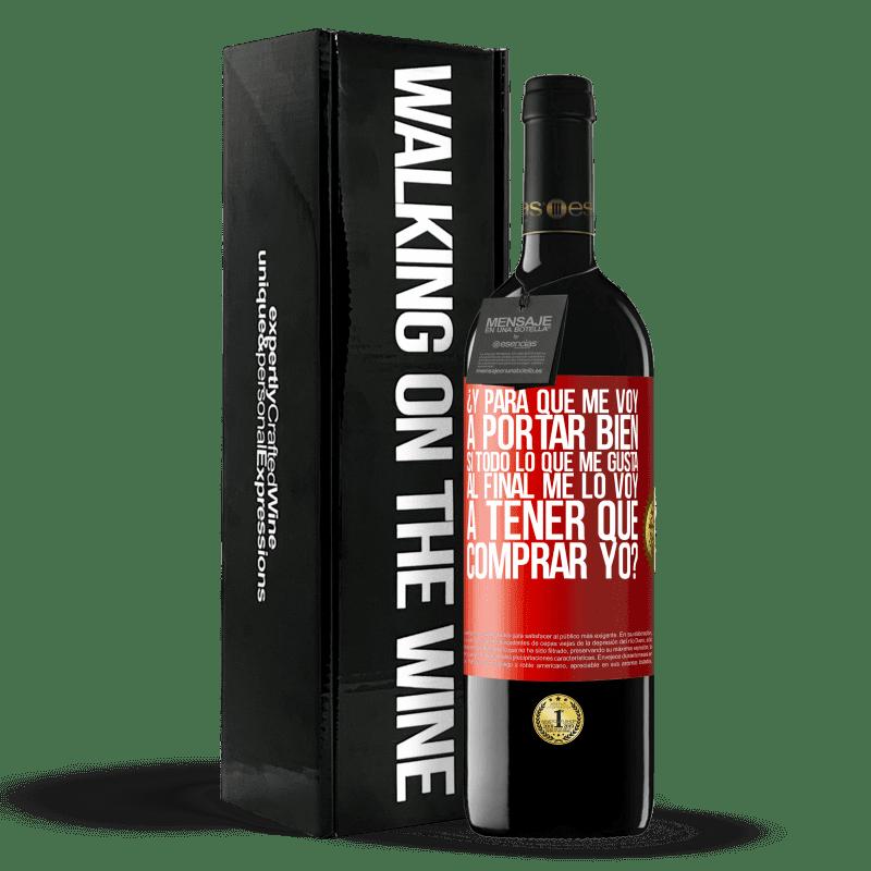 24,95 € Envoi gratuit   Vin rouge Édition RED Crianza 6 Mois et que vais-je me comporter si tout ce que j'aime à la fin, je vais devoir m'acheter? Étiquette Rouge. Étiquette personnalisable Vieillissement en fûts de chêne 6 Mois Récolte 2018 Tempranillo