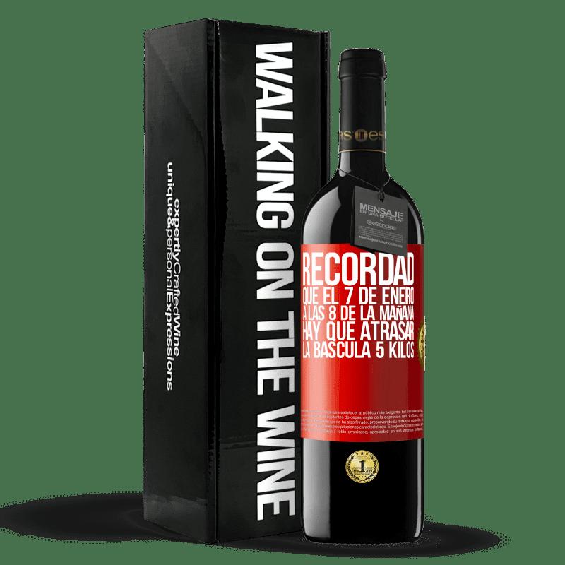 24,95 € Envoi gratuit | Vin rouge Édition RED Crianza 6 Mois Rappelez-vous que le 7 janvier à 8 heures du matin, vous devez retarder l'échelle de 5 kilos Étiquette Rouge. Étiquette personnalisable Vieillissement en fûts de chêne 6 Mois Récolte 2018 Tempranillo