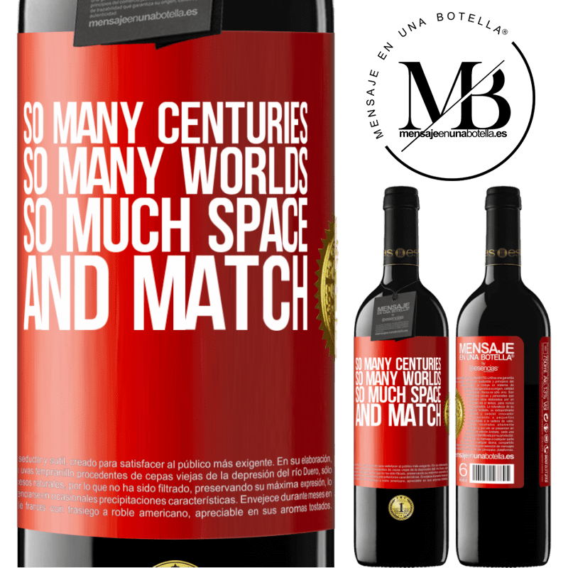 24,95 € Free Shipping   Red Wine RED Edition Crianza 6 Months So many centuries, so many worlds, so much space ... and match Red Label. Customizable label Aging in oak barrels 6 Months Harvest 2018 Tempranillo