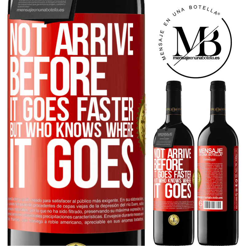 24,95 € Free Shipping   Red Wine RED Edition Crianza 6 Months Not arrive before it goes faster, but who knows where it goes Red Label. Customizable label Aging in oak barrels 6 Months Harvest 2018 Tempranillo