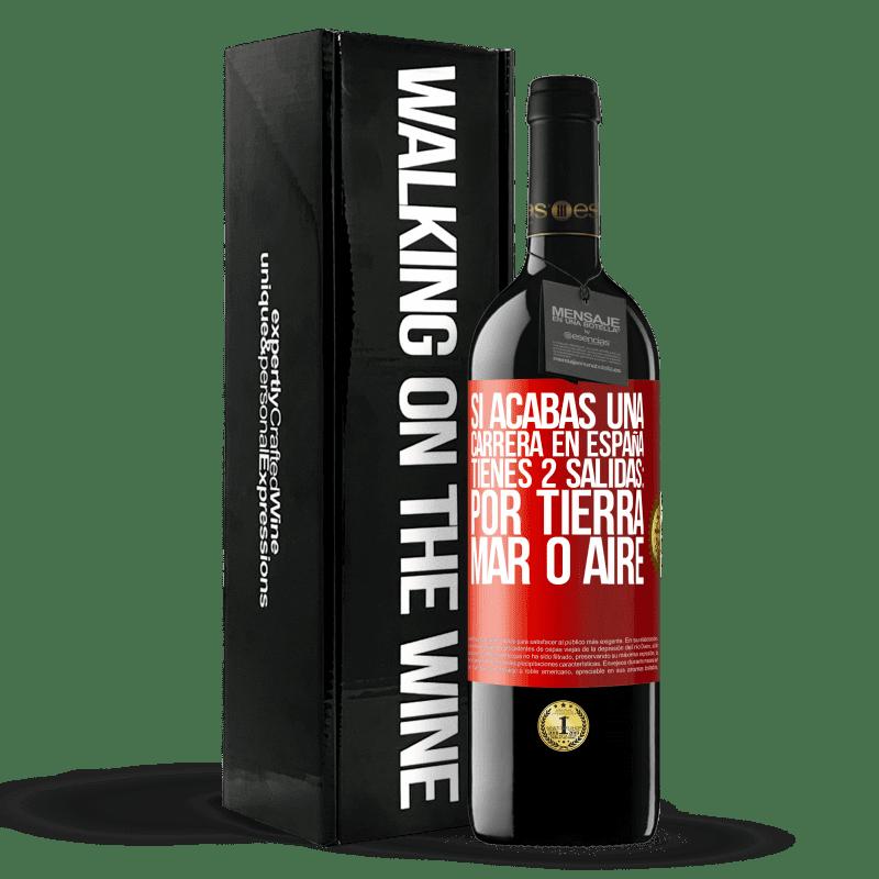24,95 € Envoi gratuit | Vin rouge Édition RED Crianza 6 Mois Si vous terminez une course en Espagne, vous avez 3 départs: par voie terrestre, maritime ou aérienne Étiquette Rouge. Étiquette personnalisable Vieillissement en fûts de chêne 6 Mois Récolte 2018 Tempranillo