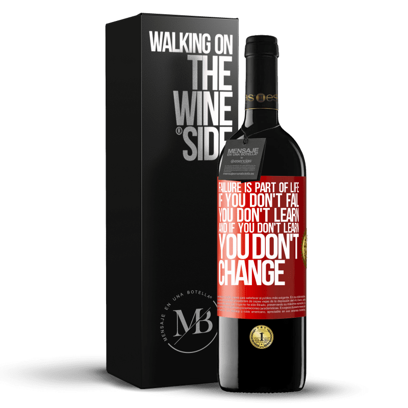 24,95 € Free Shipping | Red Wine RED Edition Crianza 6 Months Failure is part of life. If you don't fail, you don't learn, and if you don't learn, you don't change Red Label. Customizable label Aging in oak barrels 6 Months Harvest 2018 Tempranillo