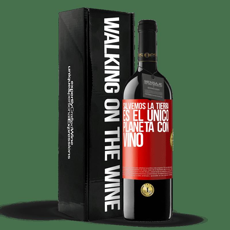 24,95 € Envoi gratuit   Vin rouge Édition RED Crianza 6 Mois Sauvons la terre. C'est la seule planète avec du vin Étiquette Rouge. Étiquette personnalisable Vieillissement en fûts de chêne 6 Mois Récolte 2018 Tempranillo