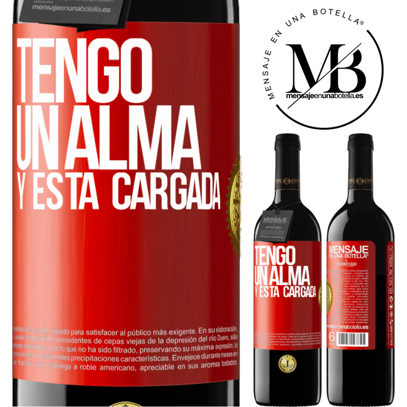 24,95 € Free Shipping | Red Wine RED Edition Crianza 6 Months Tengo un alma y está cargada Red Label. Customizable label Aging in oak barrels 6 Months Harvest 2018 Tempranillo