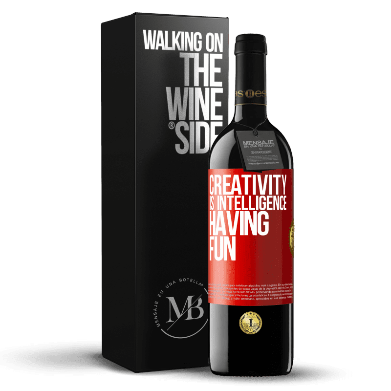 24,95 € Free Shipping   Red Wine RED Edition Crianza 6 Months Creativity is intelligence having fun Red Label. Customizable label Aging in oak barrels 6 Months Harvest 2018 Tempranillo