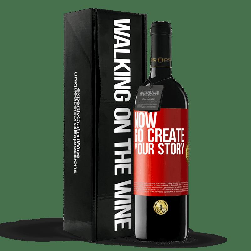 24,95 € Envoi gratuit   Vin rouge Édition RED Crianza 6 Mois Now, go create your story Étiquette Rouge. Étiquette personnalisable Vieillissement en fûts de chêne 6 Mois Récolte 2018 Tempranillo