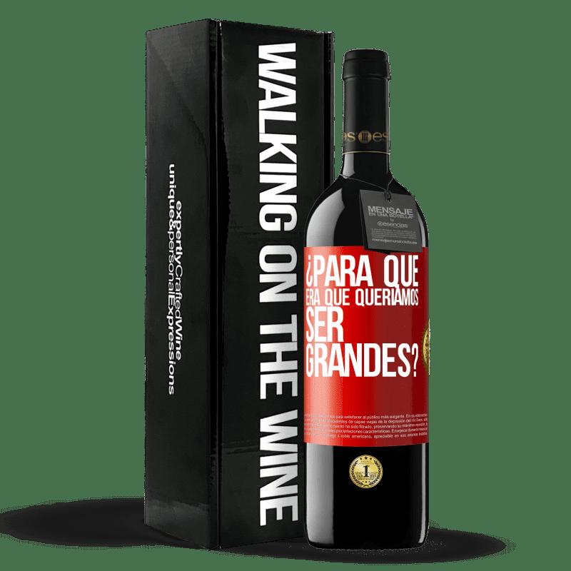 24,95 € Envoi gratuit | Vin rouge Édition RED Crianza 6 Mois pourquoi voulions-nous être formidables? Étiquette Rouge. Étiquette personnalisable Vieillissement en fûts de chêne 6 Mois Récolte 2018 Tempranillo
