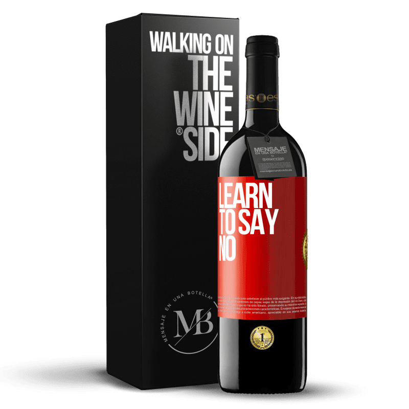 24,95 € Free Shipping | Red Wine RED Edition Crianza 6 Months Learn to say no Red Label. Customizable label Aging in oak barrels 6 Months Harvest 2018 Tempranillo