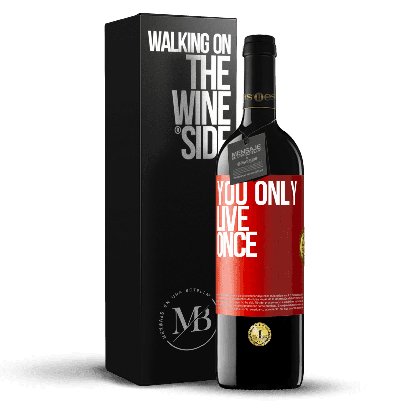 24,95 € Free Shipping | Red Wine RED Edition Crianza 6 Months You only live once Red Label. Customizable label Aging in oak barrels 6 Months Harvest 2018 Tempranillo