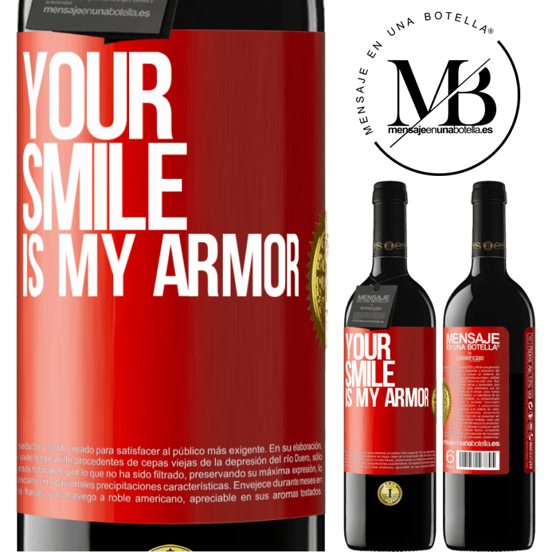 24,95 € Free Shipping | Red Wine RED Edition Crianza 6 Months Your smile is my armor Red Label. Customizable label Aging in oak barrels 6 Months Harvest 2018 Tempranillo