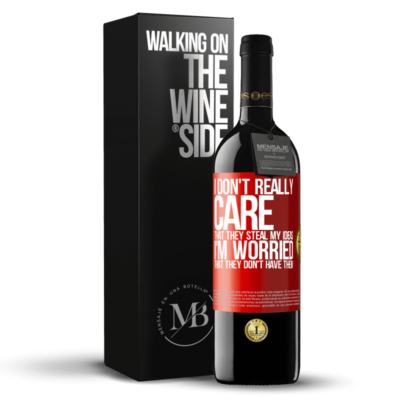 24,95 € Free Shipping | Red Wine RED Edition Crianza 6 Months I don't really care that they steal my ideas, I'm worried that they don't have them Red Label. Customizable label Aging in oak barrels 6 Months Harvest 2018 Tempranillo