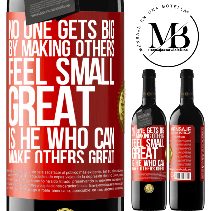 24,95 € Free Shipping | Red Wine RED Edition Crianza 6 Months No one gets big by making others feel small. Great is he who can make others great Red Label. Customizable label Aging in oak barrels 6 Months Harvest 2018 Tempranillo
