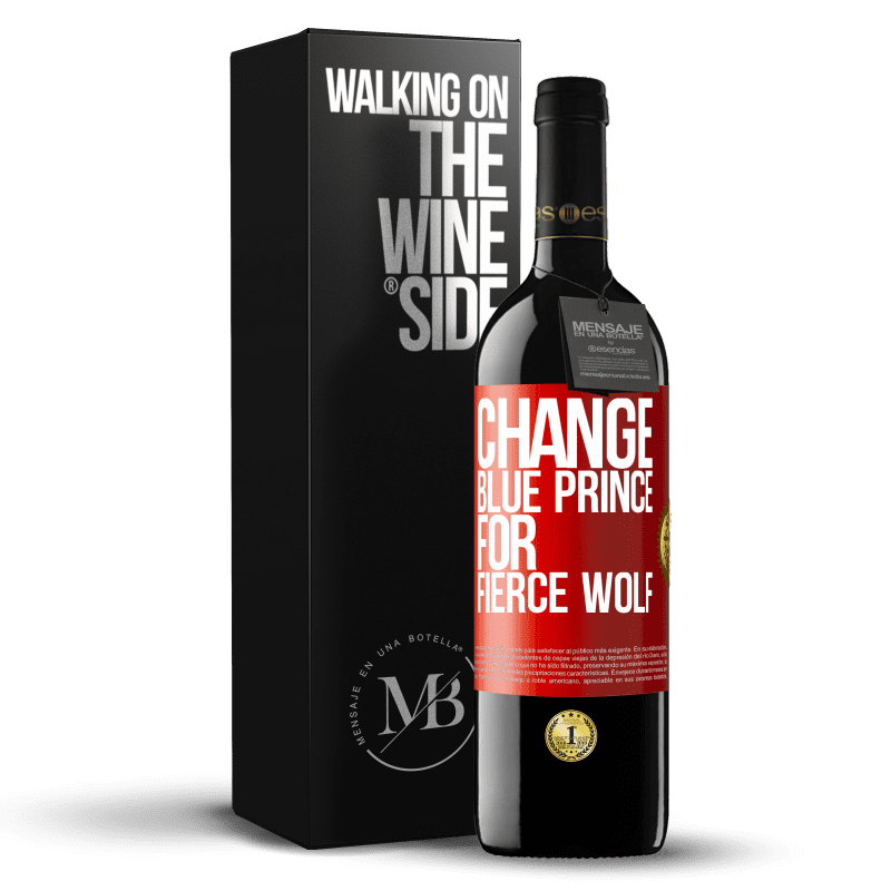 24,95 € Free Shipping | Red Wine RED Edition Crianza 6 Months Change blue prince for fierce wolf Red Label. Customizable label Aging in oak barrels 6 Months Harvest 2018 Tempranillo