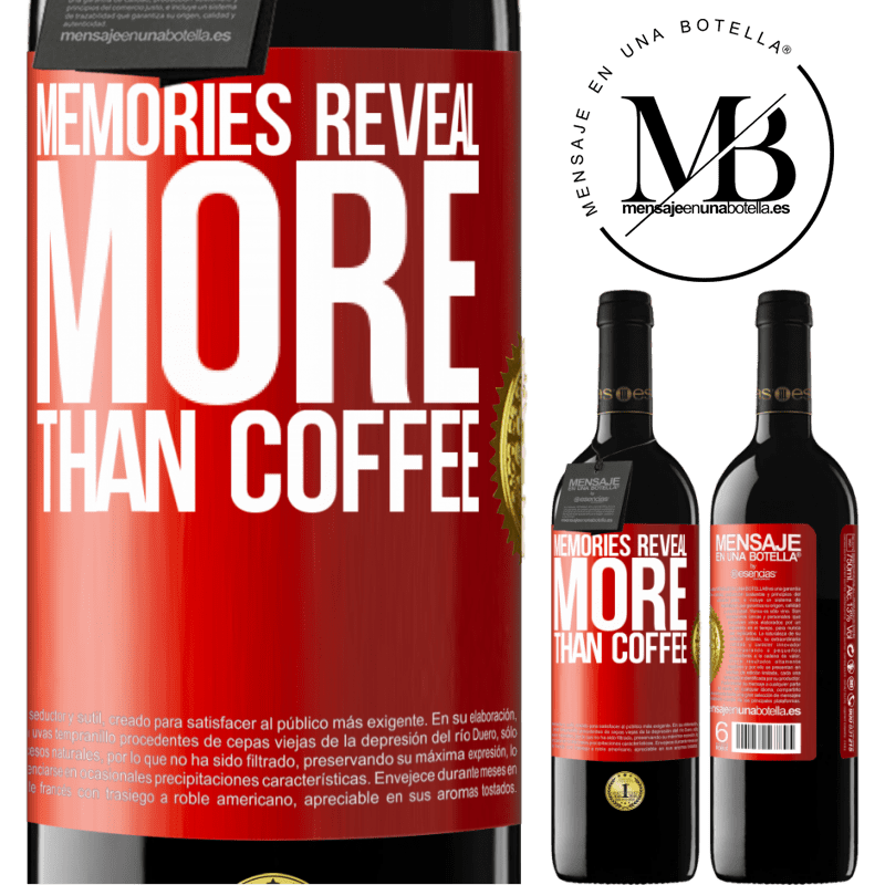 24,95 € Free Shipping | Red Wine RED Edition Crianza 6 Months Memories reveal more than coffee Red Label. Customizable label Aging in oak barrels 6 Months Harvest 2018 Tempranillo