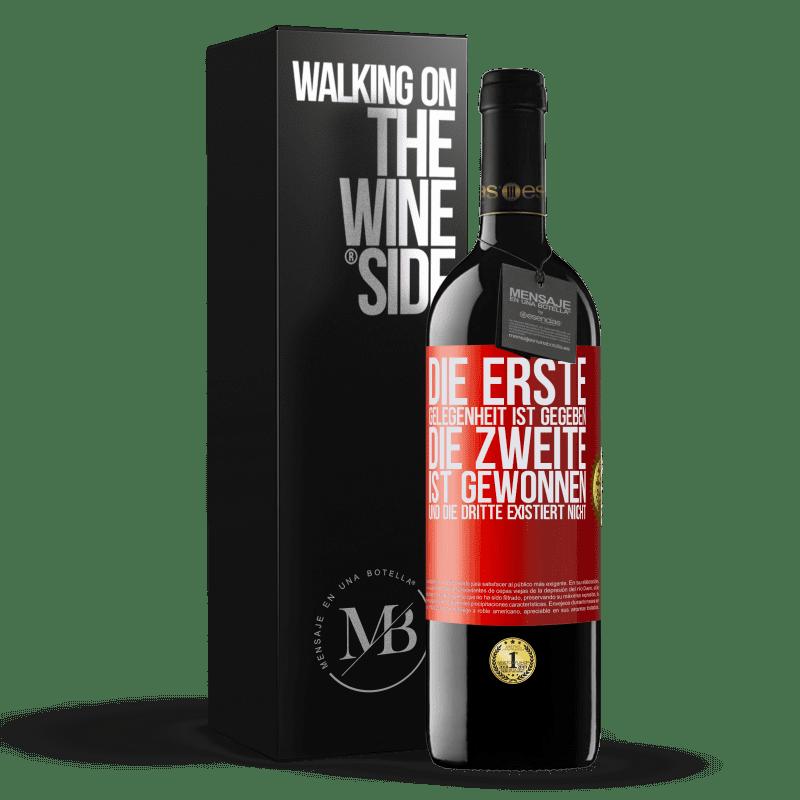 24,95 € Kostenloser Versand   Rotwein RED Ausgabe Crianza 6 Monate Die erste Gelegenheit ist gegeben, die zweite ist gewonnen und die dritte existiert nicht Rote Markierung. Anpassbares Etikett Ausbau in Eichenfässern 6 Monate Ernte 2018 Tempranillo