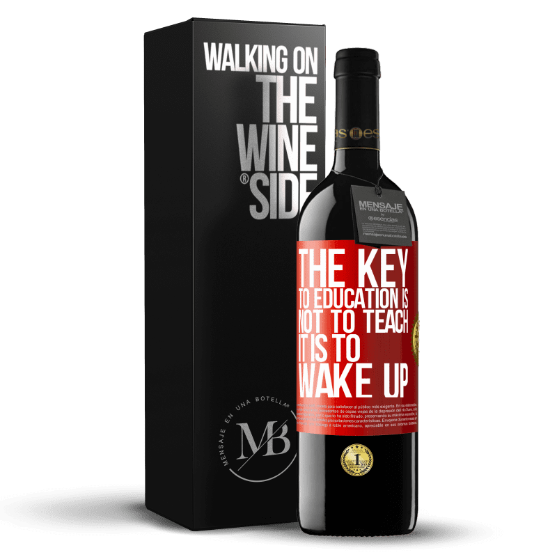 24,95 € Free Shipping | Red Wine RED Edition Crianza 6 Months The key to education is not to teach, it is to wake up Red Label. Customizable label Aging in oak barrels 6 Months Harvest 2018 Tempranillo