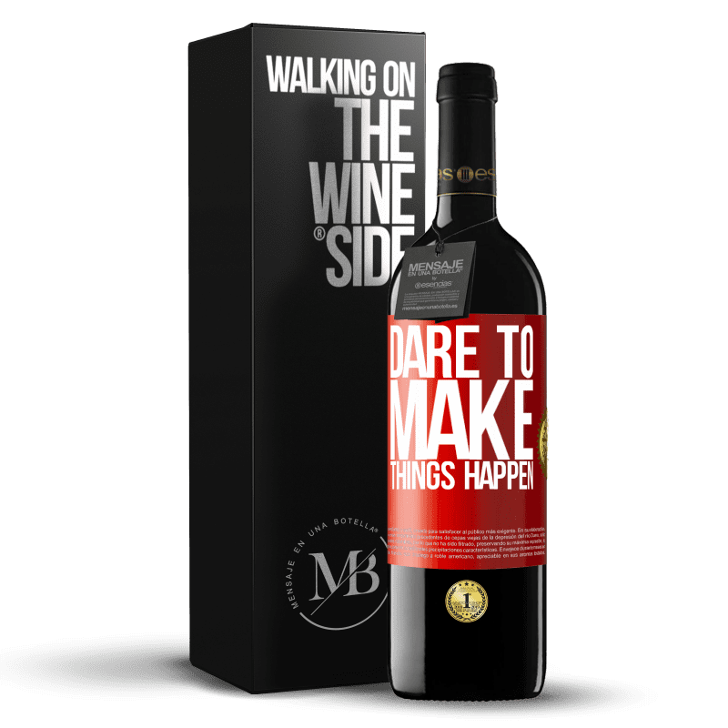 24,95 € Free Shipping | Red Wine RED Edition Crianza 6 Months Dare to make things happen Red Label. Customizable label Aging in oak barrels 6 Months Harvest 2018 Tempranillo