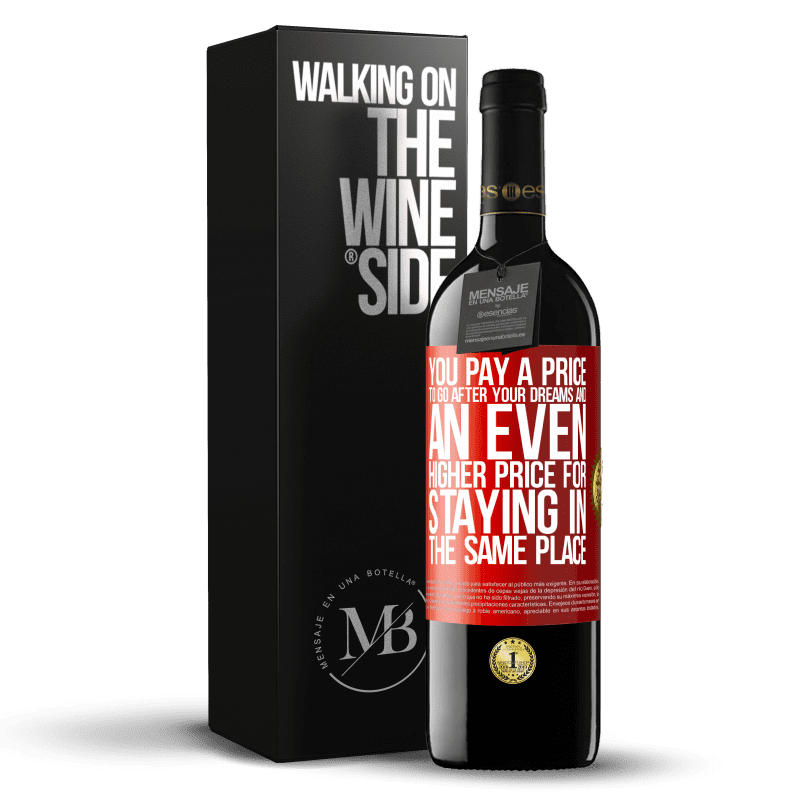 24,95 € Free Shipping | Red Wine RED Edition Crianza 6 Months You pay a price to go after your dreams, and an even higher price for staying in the same place Red Label. Customizable label Aging in oak barrels 6 Months Harvest 2018 Tempranillo
