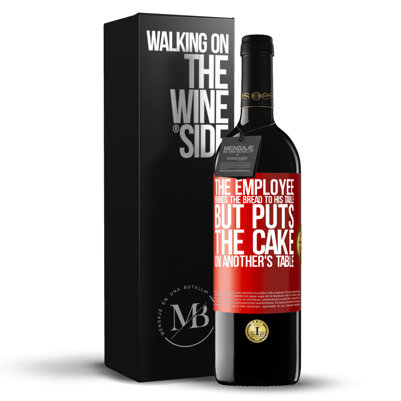 24,95 € Free Shipping | Red Wine RED Edition Crianza 6 Months The employee brings the bread to his table, but puts the cake on another's table Red Label. Customizable label Aging in oak barrels 6 Months Harvest 2018 Tempranillo