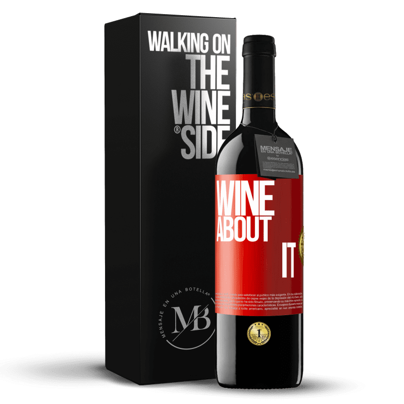 24,95 € Free Shipping | Red Wine RED Edition Crianza 6 Months Wine about it Red Label. Customizable label Aging in oak barrels 6 Months Harvest 2018 Tempranillo