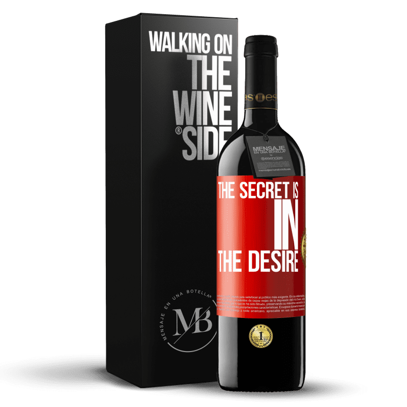 24,95 € Free Shipping   Red Wine RED Edition Crianza 6 Months The secret is in the desire Red Label. Customizable label Aging in oak barrels 6 Months Harvest 2018 Tempranillo