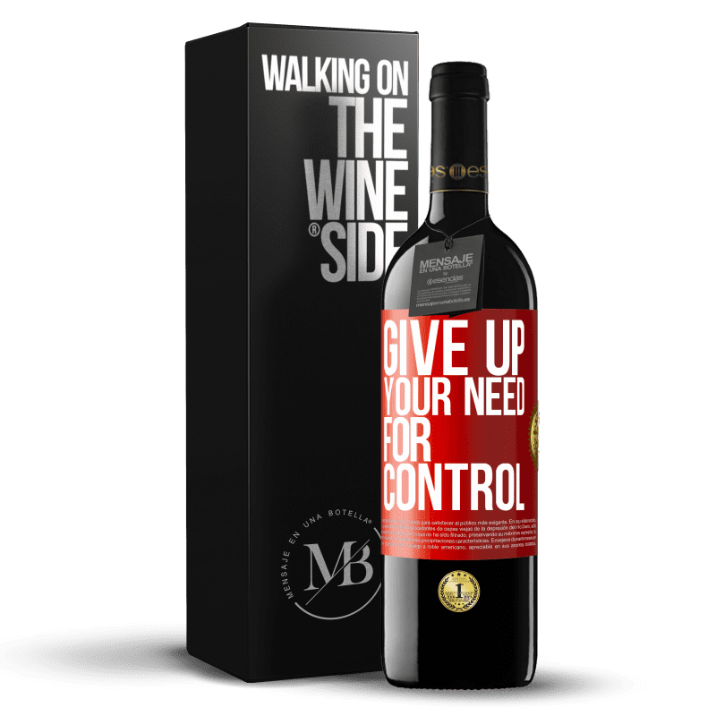 24,95 € Free Shipping | Red Wine RED Edition Crianza 6 Months Give up your need for control Red Label. Customizable label Aging in oak barrels 6 Months Harvest 2018 Tempranillo