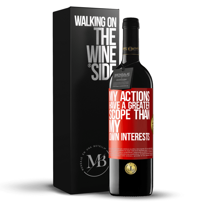 24,95 € Free Shipping | Red Wine RED Edition Crianza 6 Months My actions have a greater scope than my own interests Red Label. Customizable label Aging in oak barrels 6 Months Harvest 2018 Tempranillo