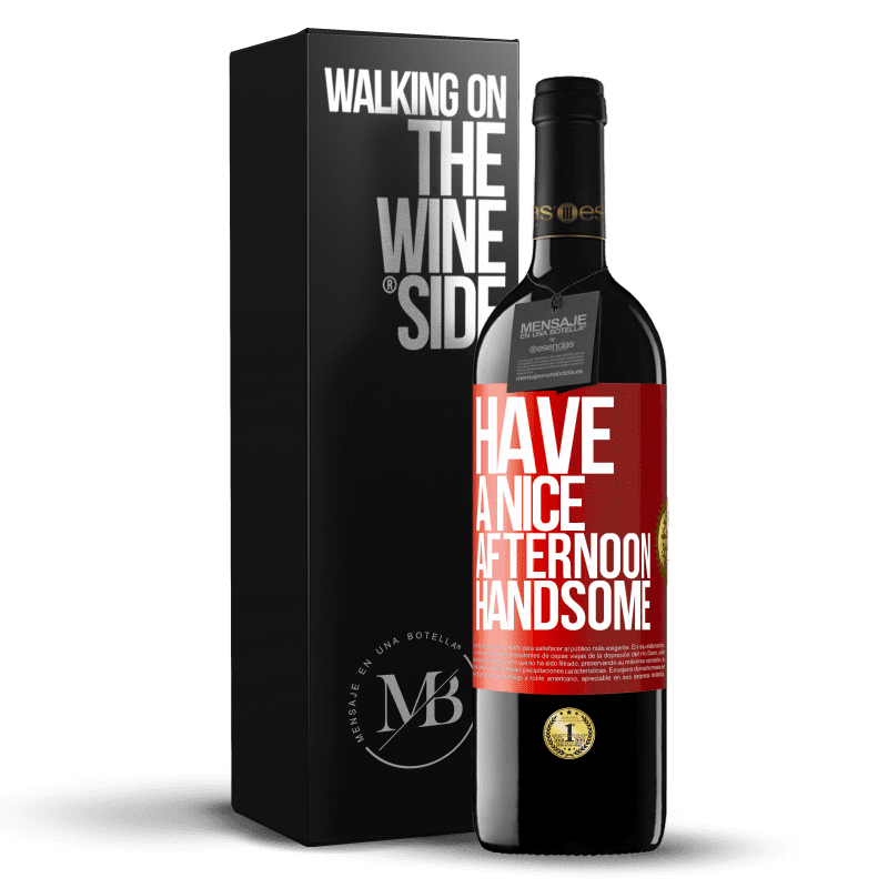 24,95 € Free Shipping   Red Wine RED Edition Crianza 6 Months Have a nice afternoon, handsome Red Label. Customizable label Aging in oak barrels 6 Months Harvest 2018 Tempranillo