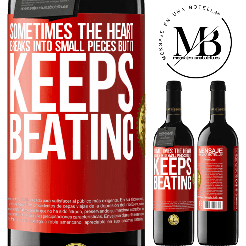 24,95 € Free Shipping | Red Wine RED Edition Crianza 6 Months Sometimes the heart breaks into small pieces, but it keeps beating Red Label. Customizable label Aging in oak barrels 6 Months Harvest 2018 Tempranillo