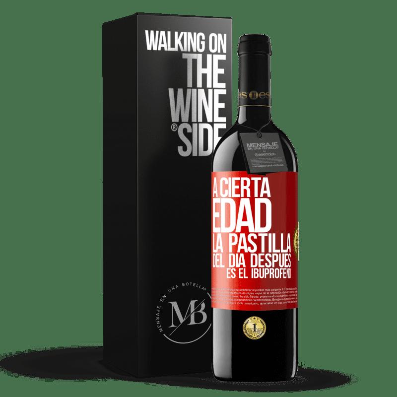 24,95 € Envoi gratuit | Vin rouge Édition RED Crianza 6 Mois À un certain âge, la pilule du lendemain est l'ibuprofène Étiquette Rouge. Étiquette personnalisable Vieillissement en fûts de chêne 6 Mois Récolte 2018 Tempranillo