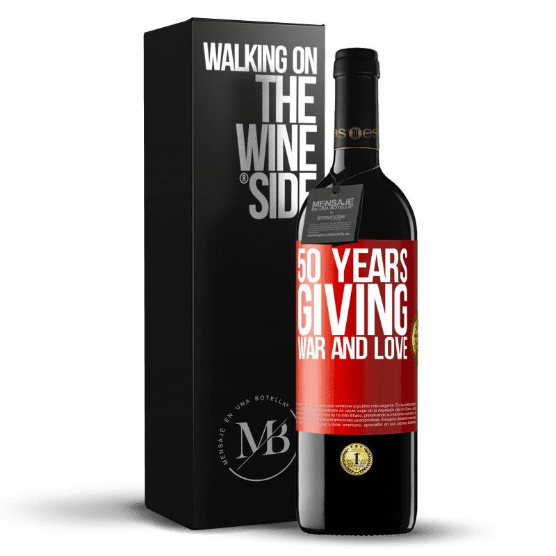 24,95 € Free Shipping | Red Wine RED Edition Crianza 6 Months 50 years giving war and love Red Label. Customizable label Aging in oak barrels 6 Months Harvest 2018 Tempranillo