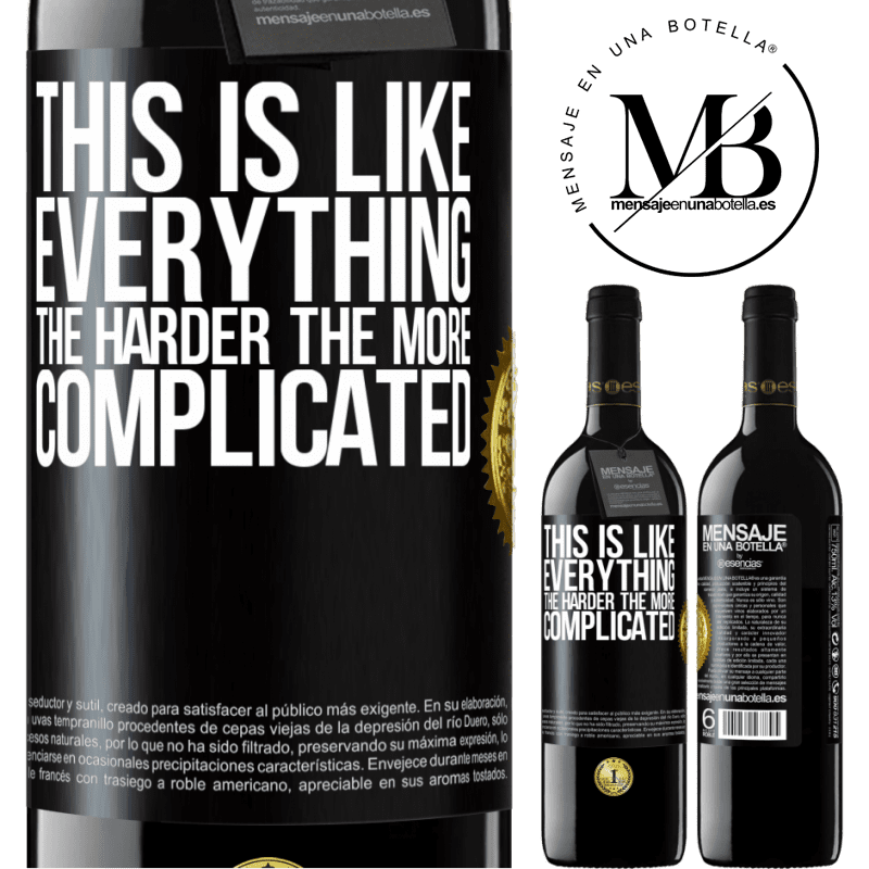 24,95 € Free Shipping | Red Wine RED Edition Crianza 6 Months This is like everything, the harder, the more complicated Black Label. Customizable label Aging in oak barrels 6 Months Harvest 2018 Tempranillo